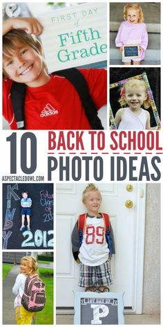 10 Back to School Photo Ideas - No matter how you're feeling about heading back to school, it'll be here before you know it and you can start planning now for those first day of school pictureswith these 10 Back to School Photo Ideas.