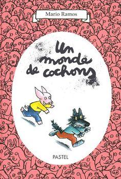 Un monde de cochons: Amazon.fr: Mario Ramos: Livres