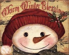 *SNOWMAN ~ warm winter blessings...