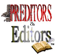Preditors and Editors - A guide to publishers and publishing services for serious writers since 1997.