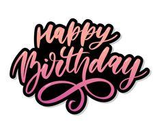 Happy Birthday Prayer, Happy Birthday Logo, Happy Birthday Calligraphy, Happy Birthday Printable, Happy Birthday Bunting, Birthday Text, Happy Birthday Wishes Cards, Happy Birthday Cake Topper, Happy Birthday Images