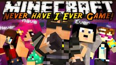Minecraft Mini-Game : NEVER HAVE I EVER!