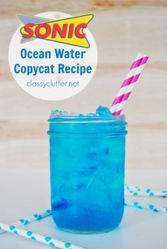 Sonic Ocean Water Copycat Recipe - Who doesn't love Sonic drinks?!? Especially in the summer! Can't wait to try this delicious looking drink from classyclutter.net!