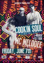 Viernes 7 de Junio Cookin Soul and Mc Melodee en #Jamboree #Dance #Club - tuplanc.com