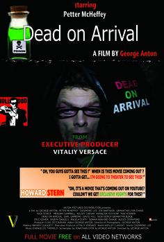 GEORGE ANTON'S DEAD ON ARRIVAL - FROM EXECUTIVE PRODUCER VITALIY VERSACE - Imgur