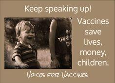 Meningitis Vaccination - Keep Speaking Up!  Vaccines save lives, money & children!  Voices for Vaccines