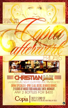 Christian Jae Events Fridays after work at Copia everyone free