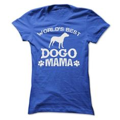 WORLDS BEST DOGO MAMA SHIRT - #sweater pattern #sweater shirt. MORE ITEMS => https://www.sunfrog.com/Pets/WORLDS-BEST-DOGO-MAMA-SHIRT-Ladies.html?68278