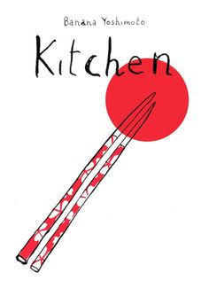 Kitchen by Banana Yoshimoto. 2015 Reading Challenge. A book that came out the year you were born.