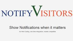 NotifyVisitors: The Web Tool For Increasing Customer Engagement Via Notifications