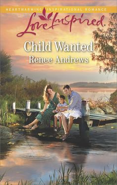 Renee Andrews - Child Wanted / https://www.goodreads.com/book/show/34723102-child-wanted