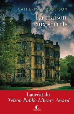 La maison aux secrets - Catherine Robertson - Editions Charleston