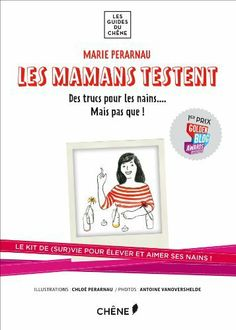 Les mamans testent : kit de survie pour élever ses enfants de Marie Perarnau 16,90€