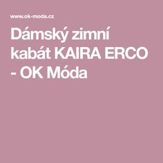 Dámský zimní kabát KAIRA ERCO - OK Móda