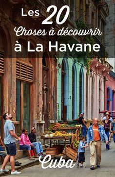 Cuba, La Havane, Road Trip, City Guide