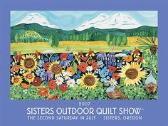 2007 sisters outdoor quilt show poster painting by kathy deggendorfer