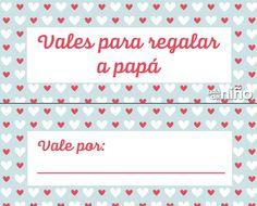 Vales del Día del Padre para imprimir decorados con corazones. http://www.guiadelnino.com/en-familia/especial-dia-del-padre/vales-del-dia-del-padre-para-imprimir