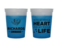 Fun Wedding Cups Color Changing Cups Fun Cups Whole Heart Whole Life Party Cups Wedding Cups Color Changing Custom Cups 1385 by SipHipHooray