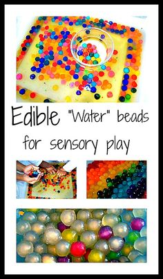Water beads are fun but cannot be ingested. Try this amazing sensory element for a water-beads like sensorial play. from blogmemom.com