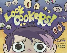 The Look Cookers. Written by Jim Malloy and illustrated by Hannah Stephey. New Children's Books, Great Books, Teacher Librarian, Learning Support, Community Building, Children's Picture Books, Wonderful Picture, Cookers, Teacher Hacks