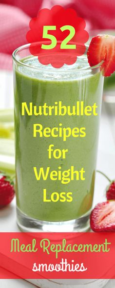 52 Healthy Nutribullet Recipes to Help You Lose Weight. These Low-Calorie Breakfast Smoothies are not only Highly Popular but also Super Easy to Make.