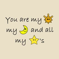 b0ff61d6d08e Check out this awesome  Sun+Moon+Stars+Gamer  design on This cute  sentimental saying is mixed with designs from the Super Mario video games.