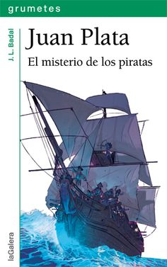 """""""Juan Plata 1. El misterio de los piratas"""" de J.L. Badal.  Juan Plata es un niño soñador, devorador de libros de náutica, que vive en una casita en la playa con su madre. No sabe nada de su padre.  En la casa hay una campana que tiene prohibido tocar. Cuando un día, Juan rompe la regla, su vida cambiará para siempre e iniciará un viaje iniciático en el que conocerá a un montón de  personajes... pero, sobre todo, conocerá a su padre y el valor de la amistad y la camaradería  D 9 A 11 AÑOS"""