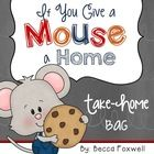 "If your kids love the book ""If You Give a Mouse a Cookie"" by Laura Numeroff then they will LOVE getting to take home this fun take-home bag! Home Activities, Writing Activities, Preschool Ideas, First Grade Homework, Mouse A Cookie, Laura Numeroff, Activity Bags, Pet Mice, A Classroom"