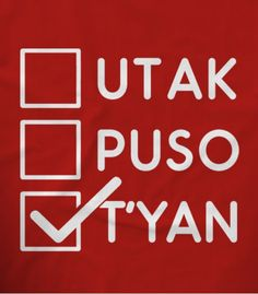 Utak Puso o Tyan Pinoy Funny T-shirts   Teekals Philippines