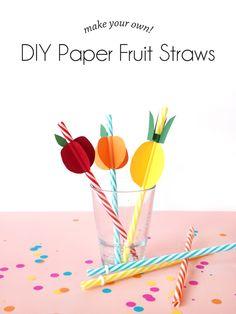 DIY Paper Fruit-Straws | Paper & Pin