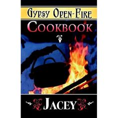 "Gypsy Open-Fire Cookbook: Jacey. My Roma friends tell me that while this cookbook is somewhat Americanized, it's fairly accurate, and that if I do cook their food: ""you must be using proper spices and to cook for your family with love."" Will do, guys. Will do."