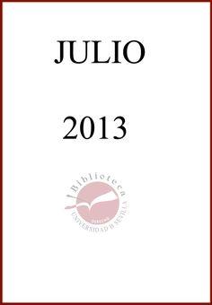 Novedades adquiridas por la Biblioteca el Mes de Julio de 2013.