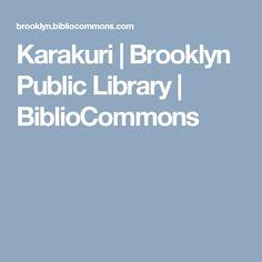 Karakuri | Brooklyn Public Library | BiblioCommons