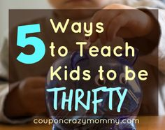 Teach your kids to be thrifty and creative when it comes to saving and making money. Frugal children turn into responsible adults!