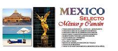 México y Cancún! No te lo puedes perder
