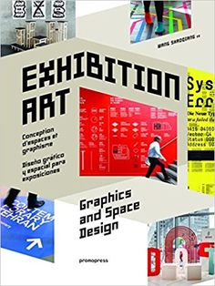 Exhibition Art - Graphics and Space Design: Wang Shaoqiang: 9788416504497: Amazon.com: Books
