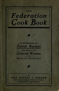 The Federation cook book; a collection of teste...