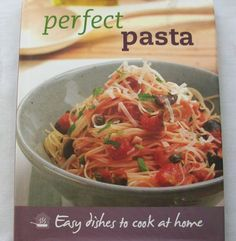 $2.75 Perfect Pasta Easy dishes to cook at home 2007 HC DJ (33015-669) cookbooks
