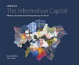 london, the information capital : 100 maps and graphics that will change how you view the city / James Cheshire, Oliver Uberti. http://encore.fama.us.es/iii/encore/record/C__Rb2642273?lang=spi