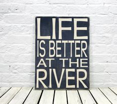 Life is Better at the Lake Wood Sign  river  by MadiKayDesigns