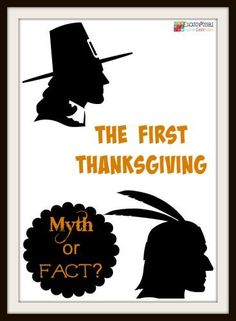 The First Thanksgiving: Myth or Fact