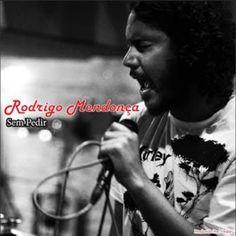Rodrigo Mendonça Sem Pedir (2012) Download - BAIXE RAP NACIONAL | MÚSICAS DE RAP