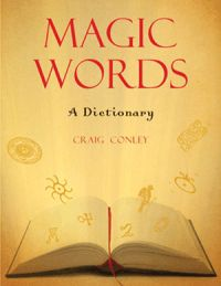 Magic Words: A Dictionary