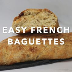 The easiest (and the best) Easy French Baguettes recipe you can find. With only 6 basic ingredients, 10 minutes of prep time, and no machine! French Baguette Recipe, Easy French Bread Recipe, Bread Recipe Video, Whole Wheat Baguette Recipe, Homemade Baguette Recipe, Fresh Baked Bread Recipe, Wholemeal Bread Recipe, Basic Bread Recipe, Baguette