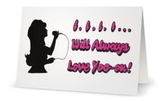 I will always love you...Dolly really did say it best! A funny hand drawn card for the one you love!