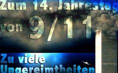 Zum 14. Jahrestag von 9/11 – zu viele Ungereimtheiten