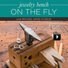 Jewelry Bench on the Fly