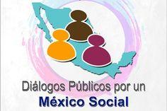 Diálogos Públicos por un México Social