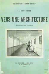 Le Corbusier - Vers Une Architecture - 1923 Paris, Architecture, Rue, Cover, Books, Movie Posters, Google, Arquitetura, Montmartre Paris