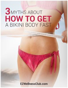 To get ready for beach season, you're seeking tips on how to get a bikini body fast. But don't miss these four bikini body myths you should AVOID! Bikini Body Workout Plan, Body Workouts, Bikini Body Fast, Bikini Body Motivation, Types Of Belly Fat, Bikini Ready, Fitness Design, Summer Body, Bikini Bodies